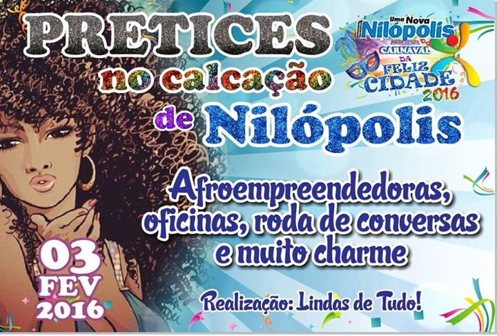 """Evento """"Pretices no Calçadão"""" acontece dia 3/2 em Nilópolis."""